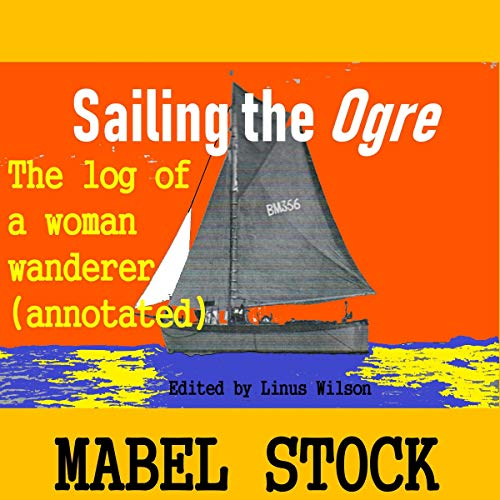 Pdf Outdoors Sailing the Ogre: A Log of a Woman Wanderer: Annotated