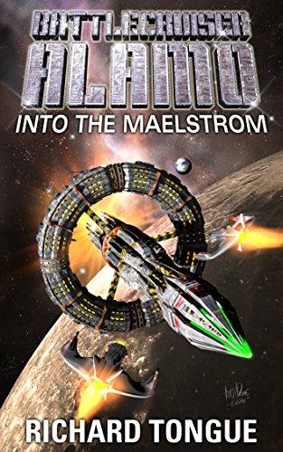 battlecruiser-alamo-into-the-maelstrom-battlecruiser-alamo-series-book-23
