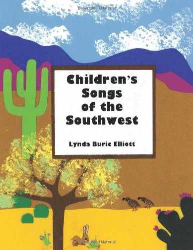 Download Children's Songs Of The Southwest ebook
