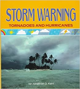 'TOP' Storm Warning: Tornadoes And Hurricanes (How's The Weather? Series). Hariston Reserva better medio Devon Habeas