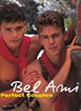 Bel Ami Perfect Couples, Gmunder Verlag Bruno and Bel Ami Staff, 3861871440