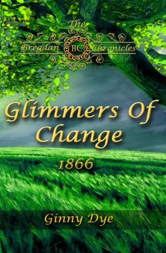 glimmers-of-change-7-in-the-bregdan-chronicles-historical-fiction-romance-ser-volume-7