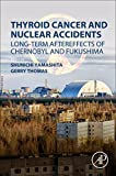 img - for Thyroid Cancer and Nuclear Accidents: Long-Term Aftereffects of Chernobyl and Fukushima book / textbook / text book