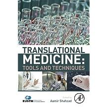 Translational Medicine: Tools And Techniques