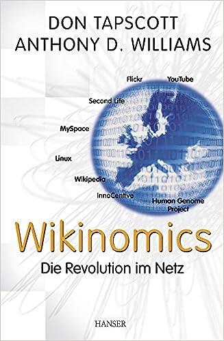 Wikinomics: Die Revolution im Netz