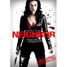 Neighbor (Unrated Director's Cut) (2010)