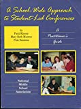 A School-Wide Approach to Student-Led Conferences, Patti Kinney and Mary Beth Munroe, 1560901640