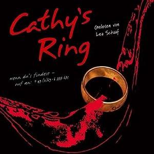 Cathy's Ring Hörbuch