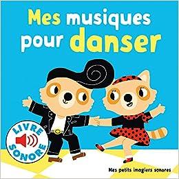 Mes Musiques Pour Danser Music Book Collectif