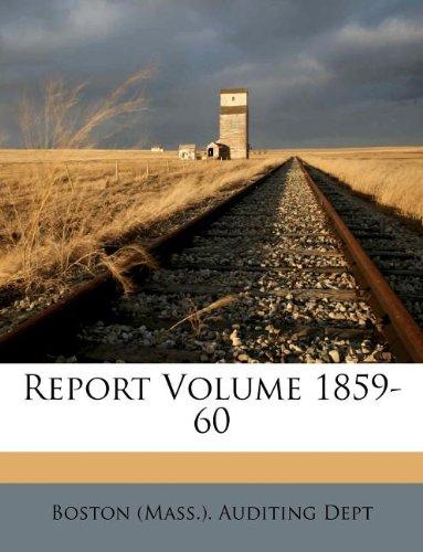 Report Volume 1859-60 ebook