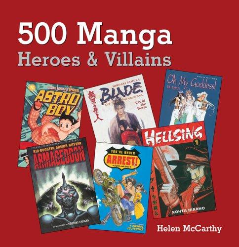 500 Manga Heroes and Villains (500 Manga)