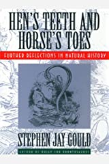 Hen's Teeth and Horse's Toes: Further Reflections in Natural History Kindle Edition