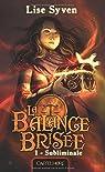 La Balance brisée, tome 1 : Subliminale par Syven