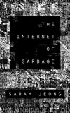 The Internet of Garbage
