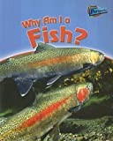 Why Am I a Fish?, Greg Pyers, 1410920224