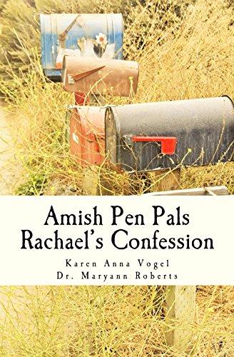 Amish Pen Pals: Rachael's Confession ~ A Granny Weaver Tale by [Vogel, Karen Anna]