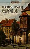 The Mayor of Casterbridge, Thomas Hardy, 0451525191