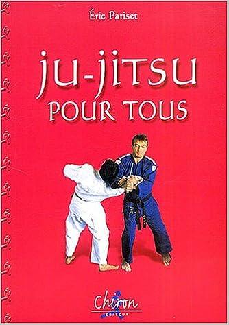 Livre gratuits en ligne Ju-Jitsu pour tous pdf, epub