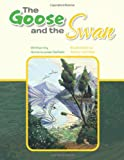 The Goose and the Swan, Anne-Louise Depalo, 1467076481