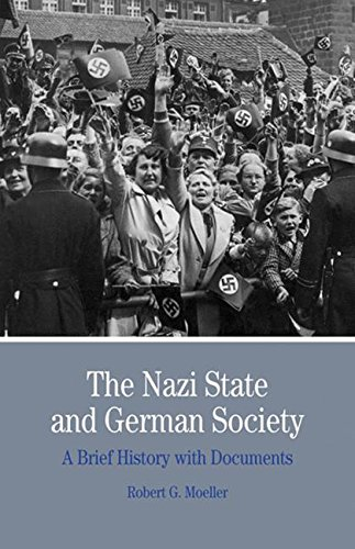 The Nazi State and German Society: A Brief History With Documents (Bedford Series in History and Culture)