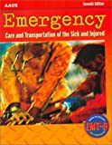 Emergency Care and Transportation of the Sick and Injured : CyberClass Edition, American Academy of Orthopaedic Surgeons Staff, 0763711047