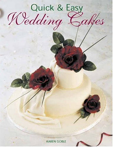 Quick & Easy Wedding Cakes (Quick & Easy (New Holland))