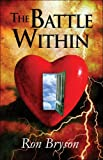 The Battle Within, Ron Bryson, 1413789161