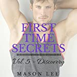 Discovery: First Time Secrets, Book 5 | Mason Lee