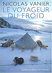 Le voyageur du froid par Vanier