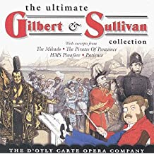 Ultimate Collection of Gilbert & Sullivan
