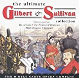 Ultimate Gilbert & Sullivan