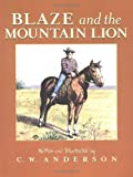 Blaze and the Mountain Lion (Billy and Blaze) by Anderson, C.W. (1993) Paperback