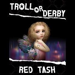 Troll or Derby