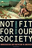 Not Fit for Our Society, Peter Schrag, 0520259785