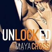 Unlocked: Alpha Group, Book 3 | Maya Cross