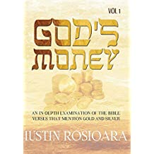 God's Money: An In-Depth Examination of the Bible Verses that Mention Gold and Silver