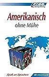 ASSiMiL Selbstlernkurs für Deutsche: Assimil Amerikanisch ohne Mühe.Lehrbuch: Amerikanisches Englisch. Niveau A1 bis B2