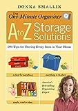 One-Minute Organizer - A to Z Storage Solutions, Donna Smallin, 1603420843