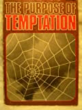 The Purpose of Temptation, Bob Mumford, 0800706331