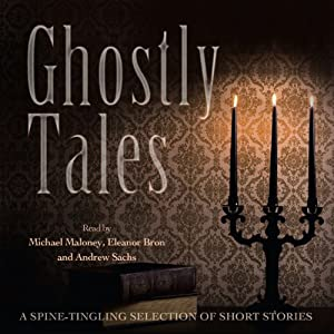 Ghostly Tales Audiobook