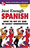 Just Enough Spanish, D. L. Ellis, 0071451412