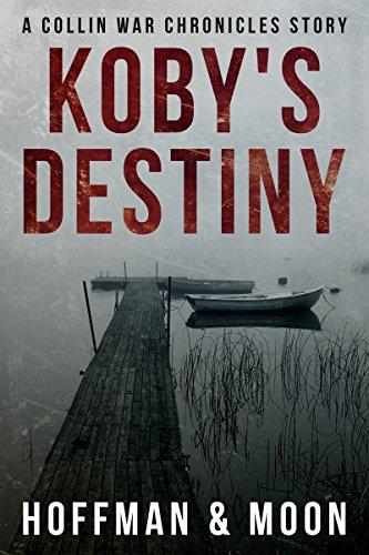 Koby's Destiny: A Collin War Chronicles - For Usa Hours Destiny
