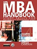 The MBA Handbook : Study Skills For Postgraduate Management Study