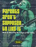 Parents Aren't Supposed to Like It, David P. Bianco, 0787617318