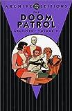 Doom Patrol: The Archives: v.2: Volume 2 (Doom Patrol Archives)