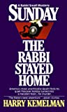 Sunday the Rabbi Stayed Home, Harry Kemelman, 0449210006