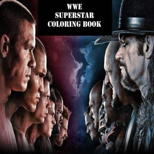 The WWE Superstar Coloring Book: The best coloring book with all of your favorite wrestling superstars.(WWE, Smackdown, Raw, NXT) (Best Gifts For Wwe Fans)
