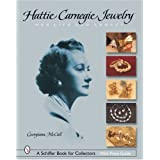 Hattie Carnegie(r) Jewelry: Her Life and Legacy
