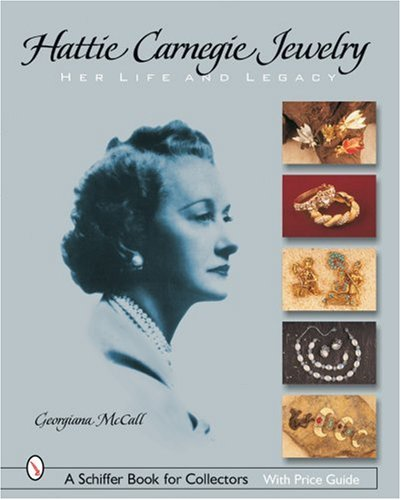 (Hattie Carnegie Jewelry: Her Life And Legacy )