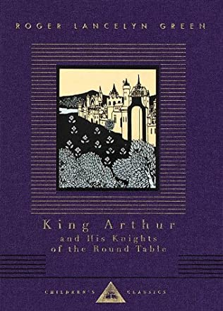 book cover of King Arthur and His Knights of the Round Table